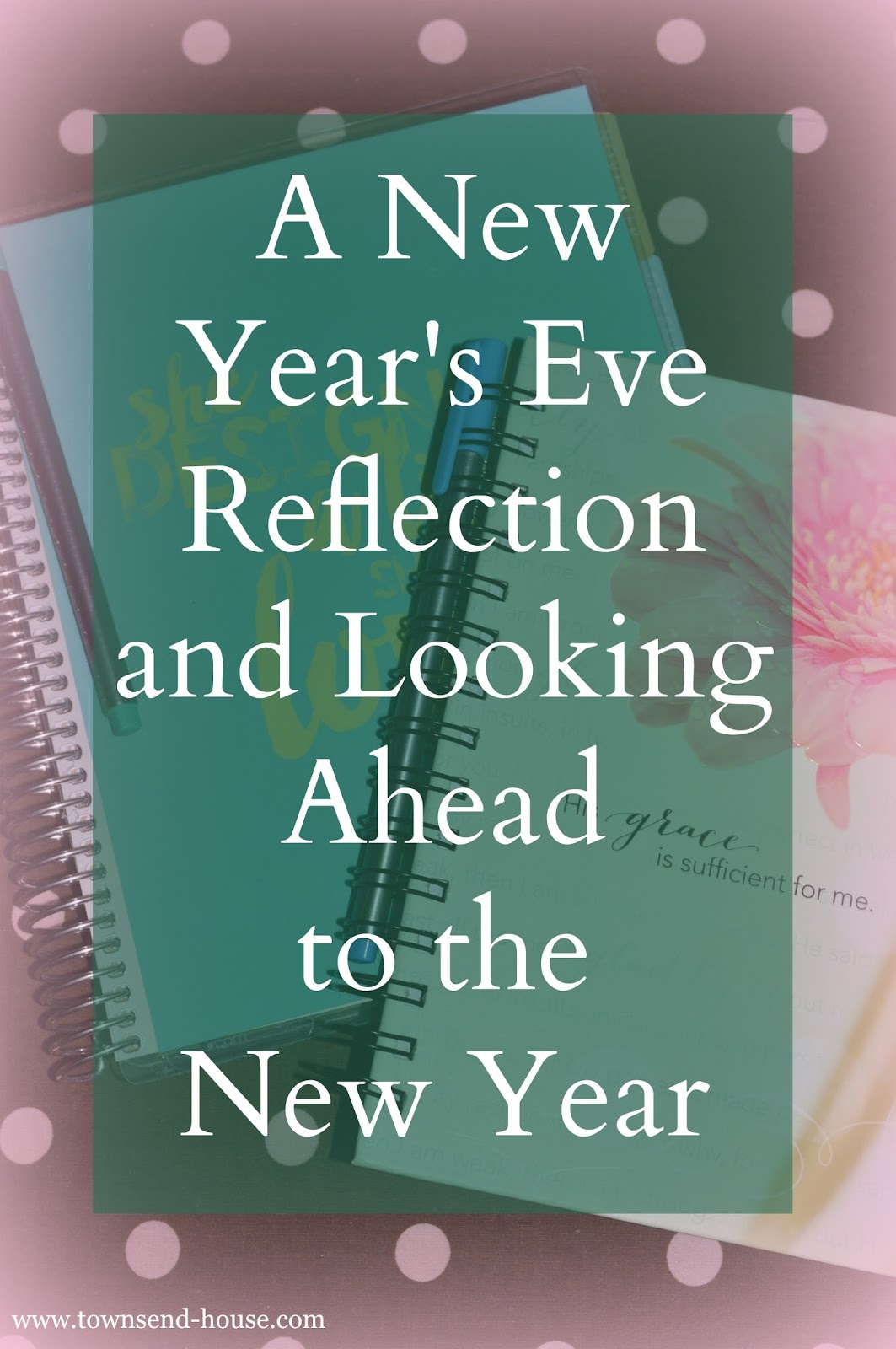 A New Year\'s Eve Reflection and Looking Ahead to the New Year ...