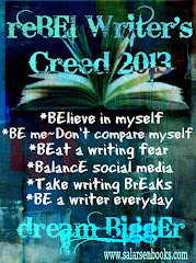 Rebel Writer&#39;s Creed 2013