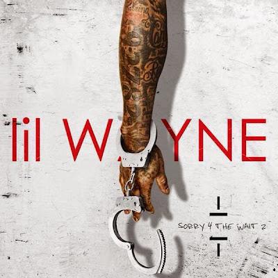 portada cover oficial de sorry 4 the wait 2 mixtape lil wayne