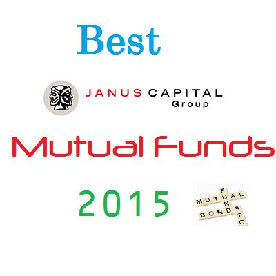 Best Janus Funds 2015 & 2016