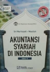 Akuntansi Syariah di Indonesia edisi 3 oleh Sri Nurhayati