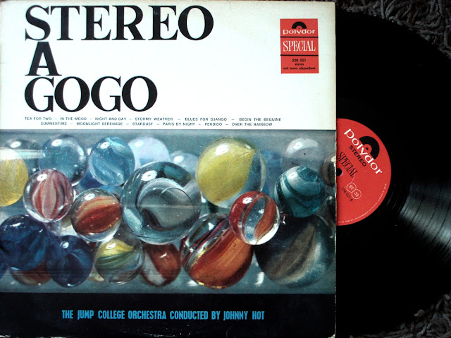 The Jump College Orchestra conducted by Johnny Hot  - Stereo A Gogo on Polydor Special 1970