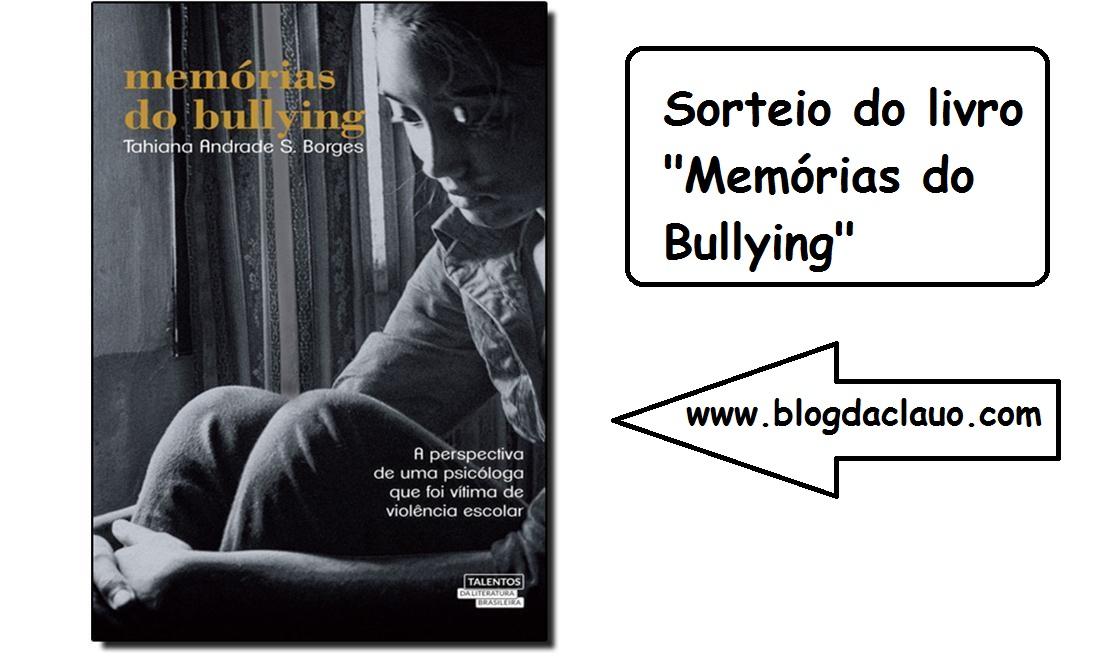 Sorteio do Livro Memórias do Bullying