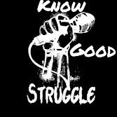 The Know Good Struggle Podcast