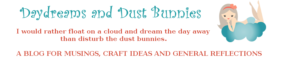 Day dreams and dust bunnies