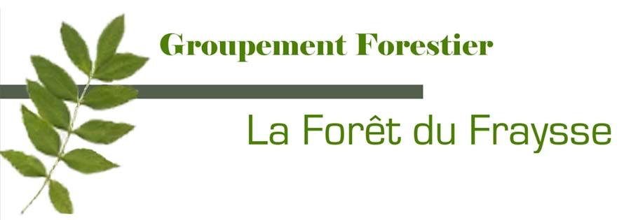 Groupement Forestier                      La Forêt du Fraysse