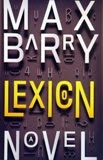 http://discover.halifaxpubliclibraries.ca/?q=title:%22lexicon%22max%20barry