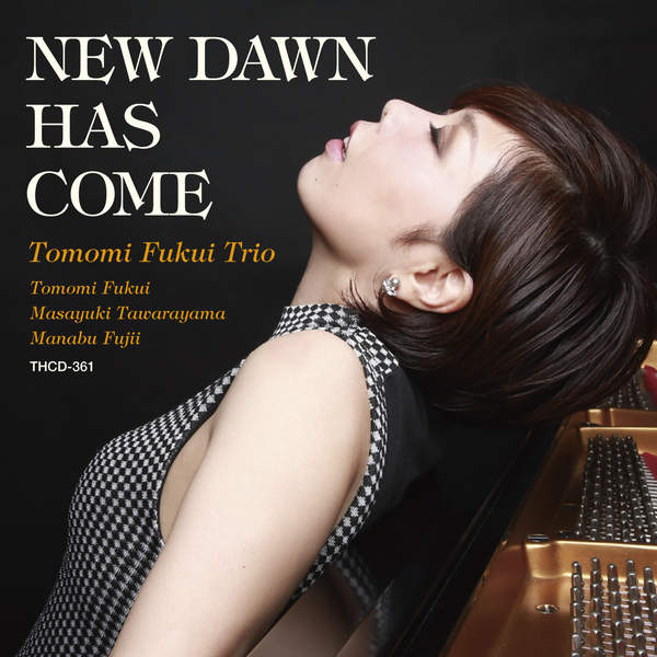 [Album] 福井ともみトリオ – NEW DAWN HAS COME (2015.12.02/MP3/RAR)