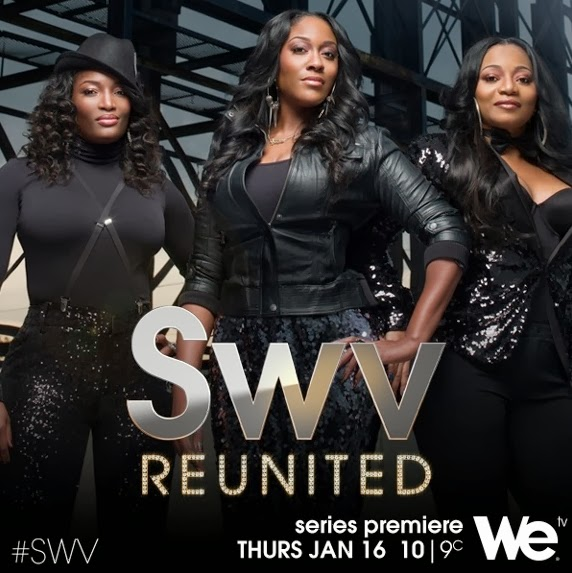 SWV Reunited Reality Show on WE TV