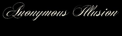 Anonymous Illusion