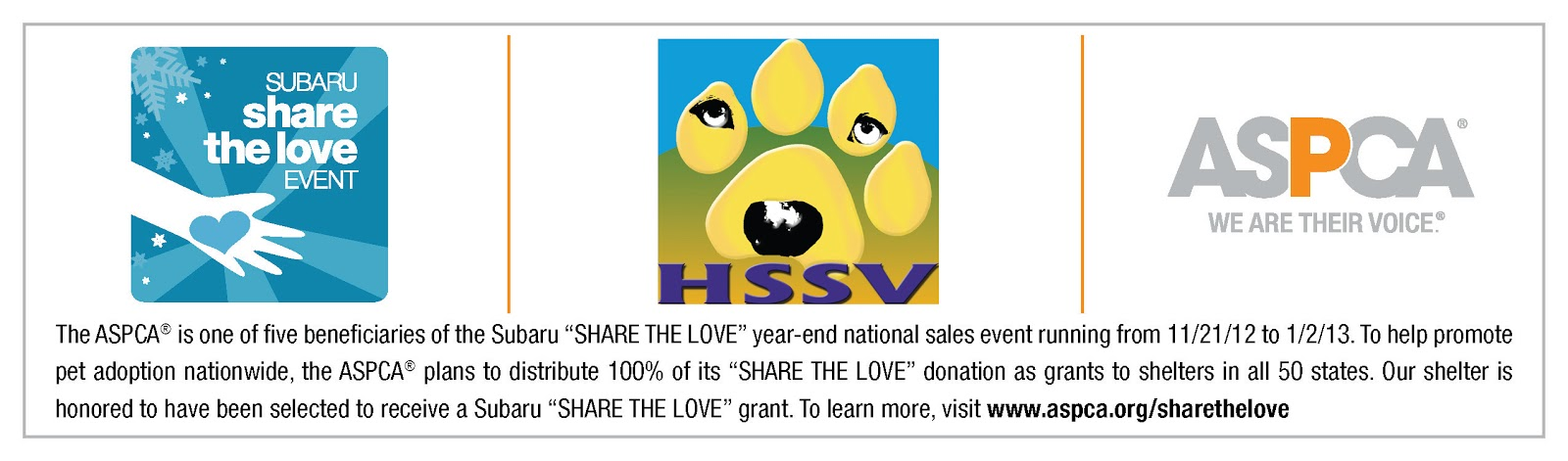 To learn more about the Share the Love campaign, visit www.aspca.org
