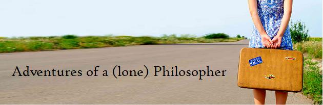 Adventures of a (lone) Philosopher