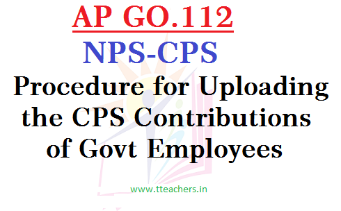 GO.112 NPS-CPS Guidelines for Uploading the CPS Contributions of Govt Employees