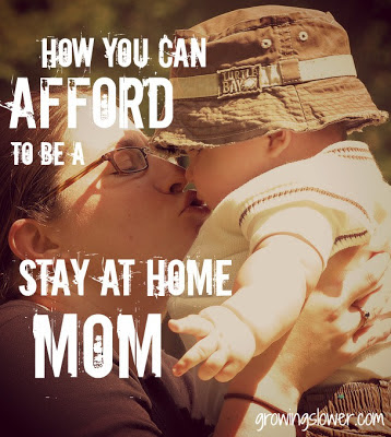 Mom Kissing Baby Caption: How You Can Afford to be a Stay at Home Mom