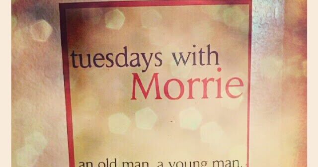 tuesdays with morrie reflection analysis etc