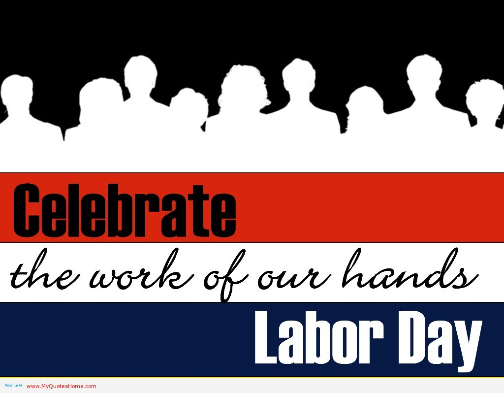 Picturespool may day quotes labour day quotes may day quotes labour day quotes m4hsunfo