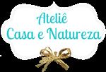 Ateliê Casa e Natureza