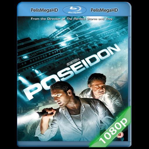 Poseidón (2006) 1080P HD MKV ESPAÑOL LATINO