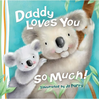 Daddy Loves You So Much from Tommy Nelson