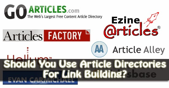 Should You Use Article Directories For Link Building?