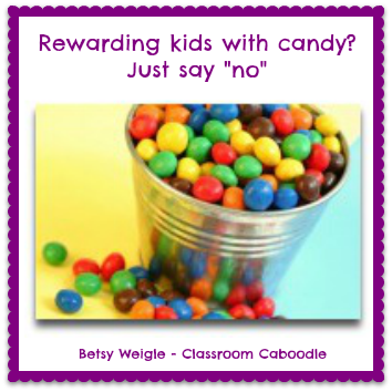 Guest blog post from Betsy Weigle at Classroom Teaching Resources who shares her thoughts on using candy as an incentive in the classroom.