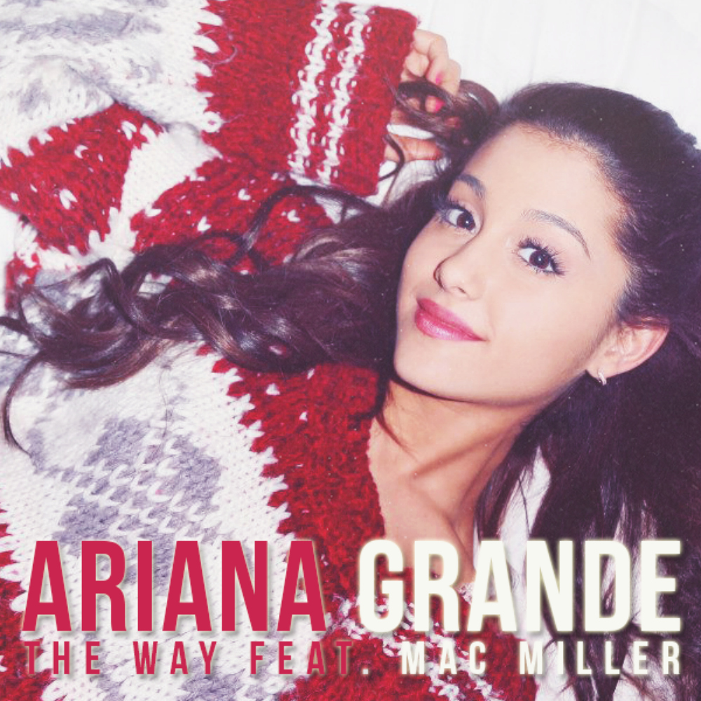 Bigger Size Pic: Ariana Grande feat. Mac Miller - The Way ...