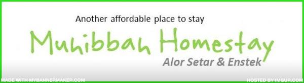 Muhibbah-Homestay @ Alor Setar & Enstek