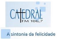 RÁDIO CATEDRAL- NOVO SITE