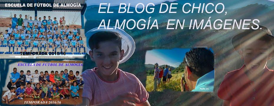 EL BLOG DE CHICO. ALMOGÍA EN IMÁGENES