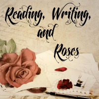 Reading, Writing and Roses