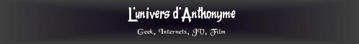 L'univers Blog d'Anthonyme
