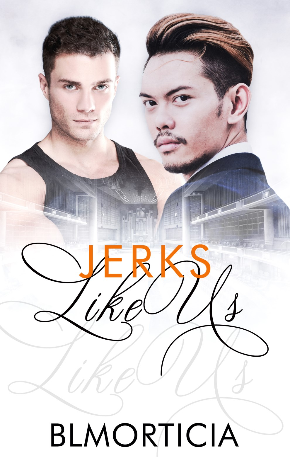 Jerks Like Us (Like Us #3)