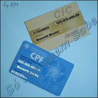 O CPF (Cadastro de Pessoa Física) é o sucessor do CIC (Cartão de Identificação do Contribuinte).
