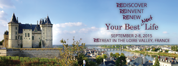 Spend a Fabulous Week with me in The Loire Valley  September 2 - 8, 2015