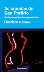 """""""As crendas de San Porfirio"""" (en gallego, 2012)"""