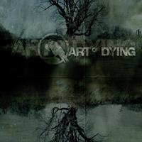 [2006] - Art Of Dying [Deluxe Edition]