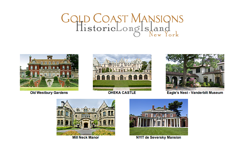 Gold Coast Mansions - Historic Long Island