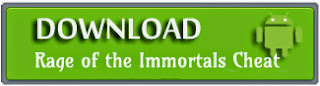 Download Rage of The Immortals Hack Tool - Android