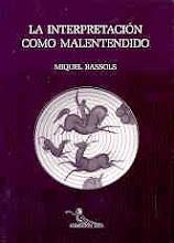 La interpretación como malentendido (2001)