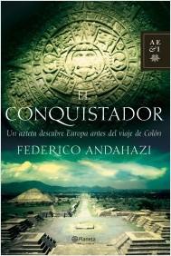 El conquistador Andahazi Federico