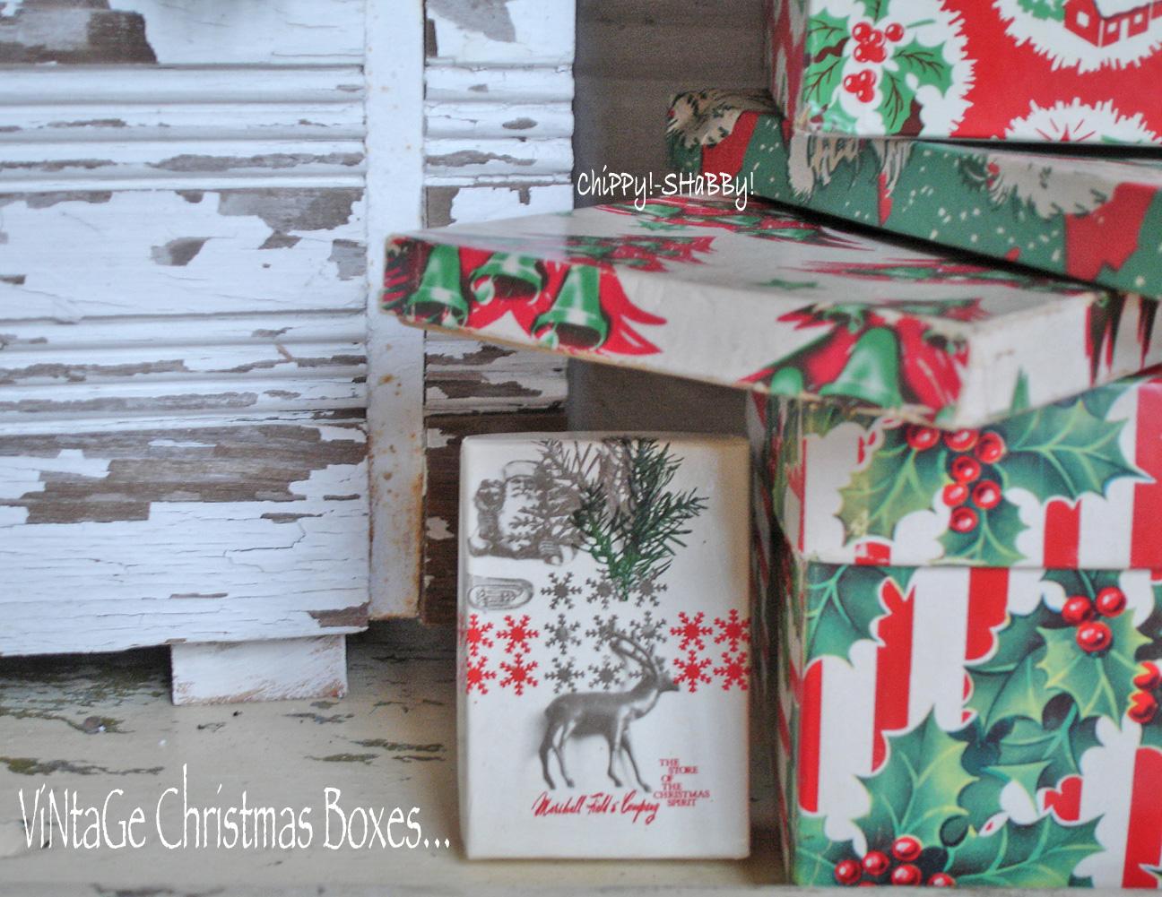 http://2.bp.blogspot.com/-sBO2OgalCUM/TutbTwgTyjI/AAAAAAAAFWI/HZ3Q4oa9hxw/s1600/vintage+christmas+boxes-chippy+shabby.jpg