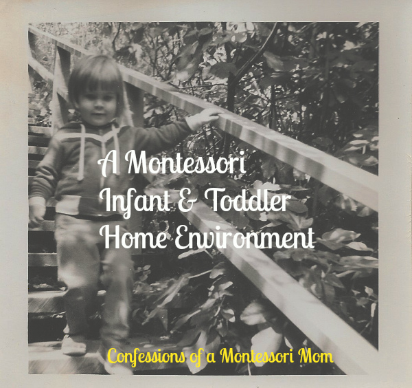 A Montessori Infant and Toddler Home Environment
