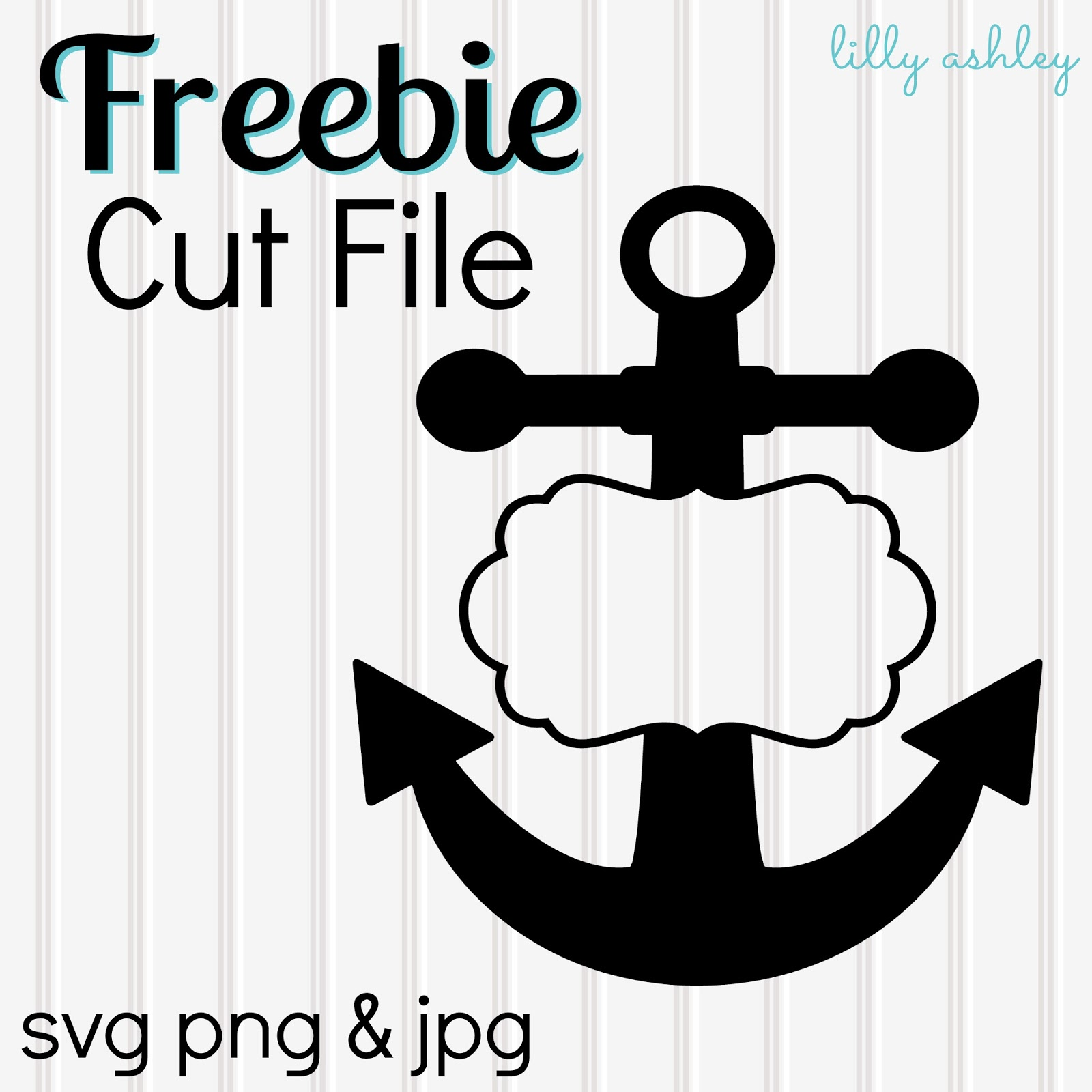 Make it Create by LillyAshley...Freebie Downloads: Freebie Anchor ...