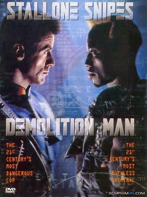 Kẻ Khủng Bố Tương Lai|| Demolition Man