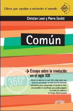 LO COMUN.- C. Laval y  P. Dardot .