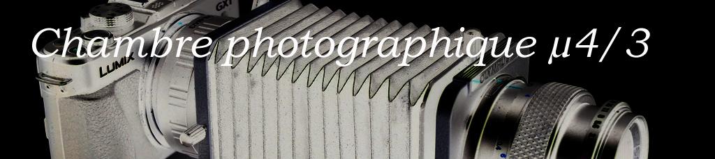 Chambre Photographique µ4/3
