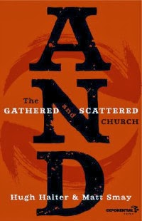 AND Gathered and Scattered Church Book Cover Hugh Halter Matt Smay Book Review