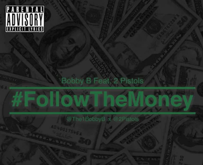 Bobby B - Follow The Money