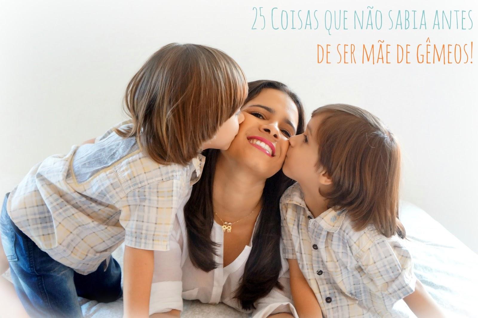 25 Coisas que não sabia antes de ser mãe de gêmeos!