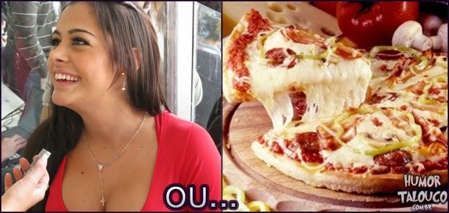 Larissa Riquelme ou ter pizza grátis por toda vida ?
